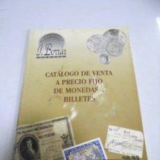 Catálogos y Libros de Monedas: CATALOGO DE VENTA A PRECIO FIJO DE MONEDAS Y BILLETES. J.BORRAS. MANRESA. 1998 -1999. Lote 179375705