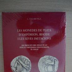 Catalogues et Livres de Monnaies: LES MONEDES DE PLATA D'EMPORION, RHODE I LES SEVES IMITACIONS - L. VILLARONGA. Lote 180013275