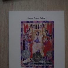 Catálogos y Libros de Monedas: LA NUMISMATICA DE JAUME II - JAUME BOADA SALOM - 2012. Lote 180045593