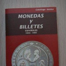 Catálogos y Libros de Monedas: CATALOGO BASICO MONEDAS Y BILLETES ESPAÑOLES 1933 - 1991 - CARLOS FUSTER - EDICION 1992. Lote 180045700
