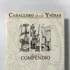 Catálogos y Libros de Monedas: CABALLERO DE LAS YNDIAS. TERCERA PARTE. ESPAÑA. AUREO & CALICÓ. SUBASTA PUBLICA. VOL I, II, III Y IV. Lote 180074938