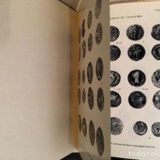 Catálogos y Libros de Monedas: LAS ACUÑACIONES HISPANO-ROMANAS DE CALAGURRIS. (MONEDAS DE CALAHORRA) AUTÓGRAFO. Lote 180516651