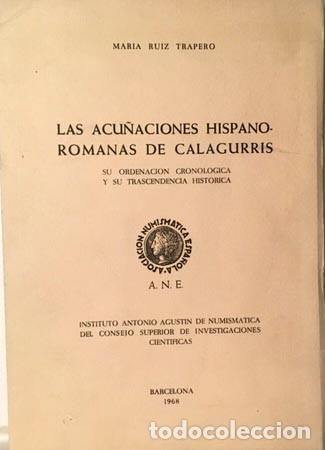 Catálogos y Libros de Monedas: Las acuñaciones hispano-romanas de Calagurris. (Monedas de Calahorra) Autógrafo - Foto 2 - 180516651