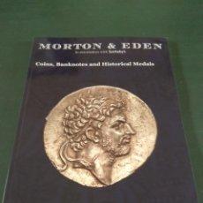 Catálogos y Libros de Monedas: CATÁLOGO DE SUBASTA NUMISMÁTICA. MORTON & EDEN. Lote 181341460