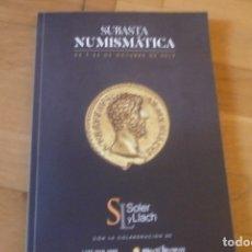 Catálogos y Libros de Monedas: CATALOGO SUBASTA SOLER Y LLACH,2019.NUEVO.. Lote 182009103