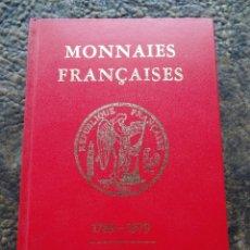 Catálogos y Libros de Monedas: LIBRO MONEDAS FRANCESAS 1789 1979 VICTOR GADOURY MONNAIES FRANÇAISES. Lote 182400815
