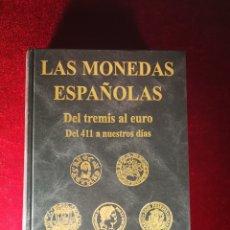 Catalogues et Livres de Monnaies: ADOLFO CLEMENTE JUAN CAYÓN LAS MONEDAS ESPAÑOLAS DEL TREMIS A EURO DEL 411 A NUESTROS DÍAS FILATELIA. Lote 219015865