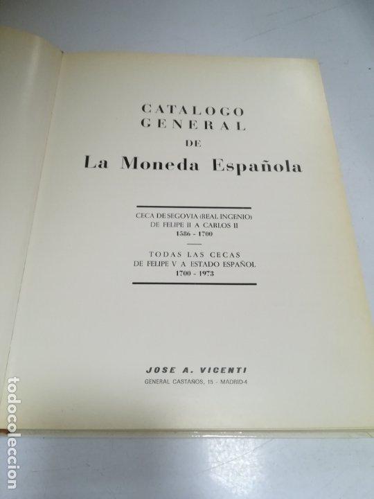 Catálogos y Libros de Monedas: CATÁLOGO GENERAL DE LA MONEDA ESPAÑOLA (1586-1973). JOSÉ A. VICENTI. 1972. IMAGENES. 210 PAG. - Foto 12 - 183056752