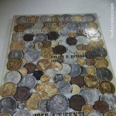 Catálogos y Libros de Monedas: CATÁLOGO GENERAL DE LA MONEDA ESPAÑOLA (1586-1973). JOSÉ A. VICENTI. 1972. IMAGENES. 210 PAG.. Lote 183056752