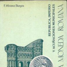 Catálogos y Libros de Monedas: PRONTUARIO DE LA MONEDA ROMANA-F. ALVAREZ BURGOS-2º EDICIÓN-MADRID 1982-EXCELENTE ESTADO,COMO NUEVO. Lote 183497940