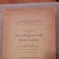 Cataloghi e Libri di Monete: H. BURZIO, LA CECA DE LA VILLA IMPERIAL DE POTOSÍ (BUENOS AIRES, 1945). MUY BUEN ESTADO. Lote 184478870