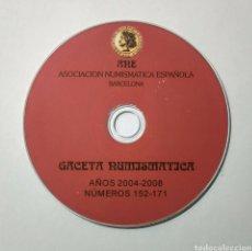 Catálogos y Libros de Monedas: CD. GACETA NUMISMÁTICA DE A.N.E. 2004-2008.. Lote 187637613