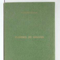 Catálogos y Libros de Monedas: FLORINES DE ARAGÓN - F. XAVIER CALLICÓ. Lote 187639642
