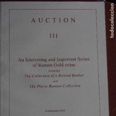 Catálogos y Libros de Monedas: CATÁLOGO NUMISMATICA ARS CLASSICA 24-9-2018 AUCTION 111 MONEDA ROMANA DE ORO DE GRAN CALIDAD. Lote 189568887