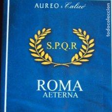 Catálogos e Livros de Moedas: CATÁLOGO AUREO CALICÓ ROMA AETERNA S.P.Q.R. 9-11-2017. Lote 189573778