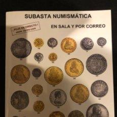 Catálogos y Libros de Monedas: SUBASTA NUMISMATICA AUREO Y CALICÓ 4 JULIO 2012.. Lote 191300571