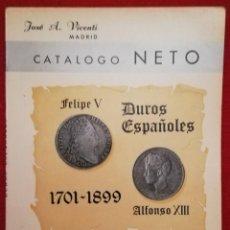 Catálogos y Libros de Monedas: CATÁLOGO NETO DE DUROS ESPAÑOLES DE 1701 A 1899 - JOSÉ A. VICENTI 1968 - MADRID. Lote 191654887