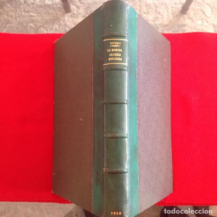 LA MONEDA ARABIGO ESPAÑOLA, COMPENDIO DE NUMISMATICA MUSULMANA, DE CASTO MARÍA DEL RIVERO, 1933 (Numismática - Catálogos y Libros)