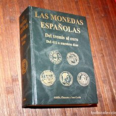 Catálogos y Libros de Monedas: LAS MONEDAS ESPAÑOLAS DEL TREMIS AL EURO, DE 411 A NUESTROS DÍAS. JUAN R. CAYÓN. 1998. Lote 193979527