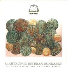 Catálogos y Libros de Monedas: EL HALLAZGO MONETARIO DE LA IGLESIA DE SAN ESTEBAN (OIARTZUN), 1995. Lote 193993393