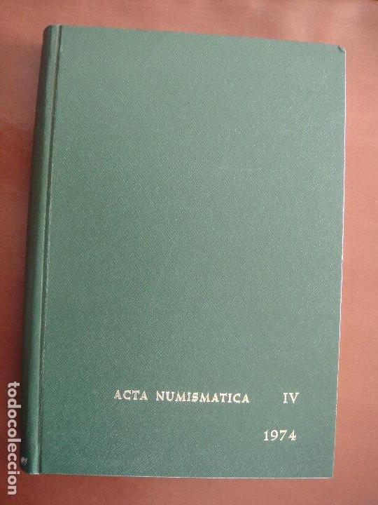 ACTA NUMISMÁTICA IV, 1974, LIBRO 4 (Numismática - Catálogos y Libros)