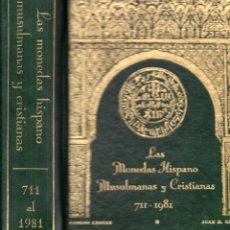 Catálogos y Libros de Monedas: CASTAN / CAYON , LAS MONEDAS HISPANO MUSULMANAS Y CRISTIANAS 711-1981. Lote 194135355