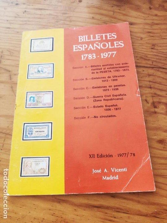 BILLETES ESPAÑOLES 1783 - 1977- XII EDC.-1977/78.-JOSÉ A. VICENTI. (Numismática - Catálogos y Libros)