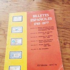Catálogos y Libros de Monedas: BILLETES ESPAÑOLES 1783 - 1977- XII EDC.-1977/78.-JOSÉ A. VICENTI.. Lote 194285595