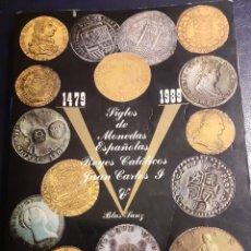 Catalogues et Livres de Monnaies: V SIGLOS DE MONEDAS ESPAÑOLAS 1479-1989. Lote 194591998