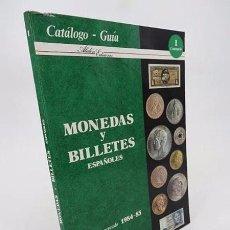 Catálogos y Libros de Monedas: MONEDAS Y BILLETES ESPAÑOLES. PRECIOS DE MERCADO 1984 1985. CATÁLOGO GUÍA (J.M. ALEDÓN) ALEDÓN, 1985. Lote 194605532