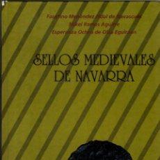 Catálogos y Libros de Monedas: SELLOS MEDIEVALES DE NAVARRA : ESTUDIO Y CORPUS DESCRIPTIVO . Lote 194716442