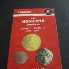 Catálogos y Libros de Monedas: CATÁLOGO DE BOLSILLO. MONEDAS ESPAÑOLAS. DE FELIPE V A ISABEL II. 1700 - 1868. CECAS.. Lote 194941650