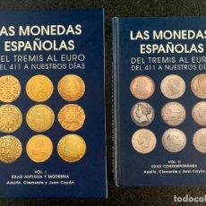 Catálogos y Libros de Monedas: LAS MONEDAS ESPAÑOLAS, DEL TREMIS AL EURO, VOL I Y II, ADOLFO, CLEMENTE Y CAYON. Lote 195009918