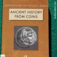 Catálogos y Libros de Monedas: CHRISTOPHER HOWGEGO - ANCIENT HISTORY FROM COINS. Lote 196213832