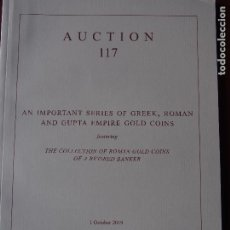 Catálogos y Libros de Monedas: NUMISMATICA ARS CLASSICA CATÁLOGO 117 1-10-2019 MONEDA GRIEGA, ROMANA Y DEL IMPERIO GUPTA. Lote 196904095