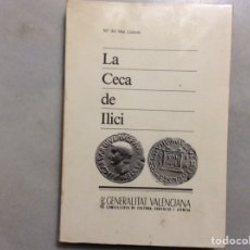 Cataloghi e Libri di Monete: LA CECA DE ILICI. Lote 198494317