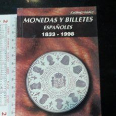 Catálogos y Libros de Monedas: LIBRO MONEDAS Y BILLETES 1833 1998 NUMISMATICA CARLOS FUSTER . Lote 199102551