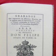 Catálogos y Libros de Monedas: FACSÍMIL. 500 EJEMPLARES. GRABADOS DE LAS MAQUINAS QUE SE EMPLEAN PARA FABRICAR MONEDAS. FNMT.. Lote 199326271