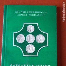 Catálogos e Livros de Moedas: EDUARD KHURSHUDIAN - ARMINE ZOHRABIAN - SASSANIAN COINS OF ARMENIA - CATÁLOGO MONEDA SASÁNIDA. Lote 199397445