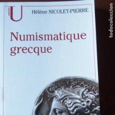 Catálogos y Libros de Monedas: NUMISMATIQUE GRECQUE - HÉLÈNE NICOLET-PIERRE. Lote 199399645