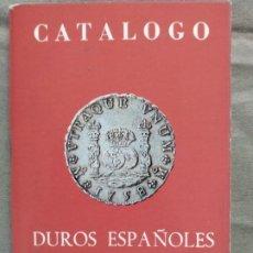 Catalogues et Livres de Monnaies: CATALOGO DUROS ESPAÑOLES 1979. Lote 200559958