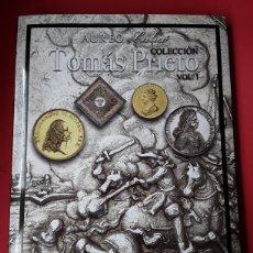 Cataloghi e Libri di Monete: CATALOGO SUBASTA AUREO.COLECCION TOMAS PRIETO (MEDALLAS) VOL.I. MAYO 2020. Lote 201235512