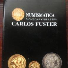 Catálogos y Libros de Monedas: CATALOGO NUMISMATICA CARLOS FUSTER MONEDAS. Lote 201330500