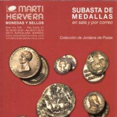 Catálogos e Livros de Moedas: SUBASTA DE MEDALLAS. MARTÍ HERVERA. ABRIL 2001.COLECCIÓN DE JORDANA DE POZAS. Lote 201589765