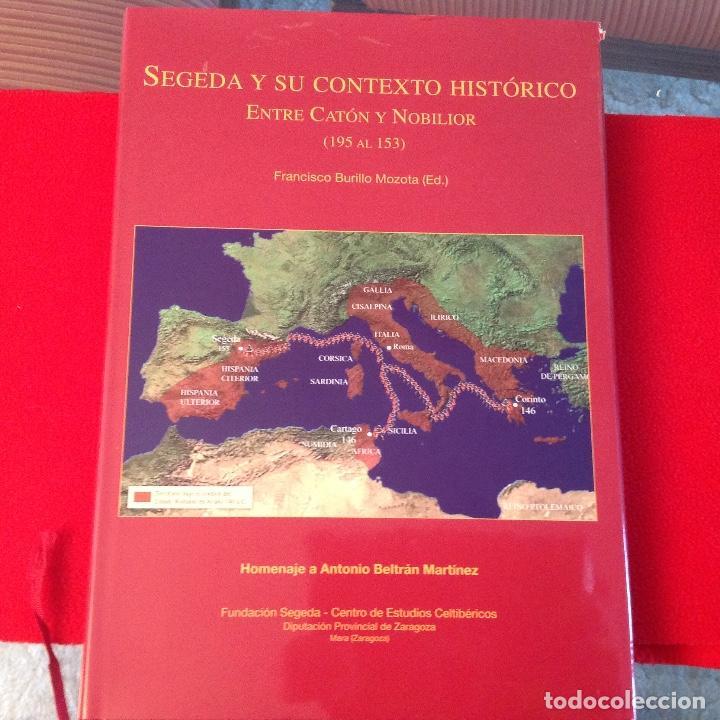 SEGEDA Y SU CONTEXTO HISTÓRICO, ENTRE CATÓN Y NOBILIOR (195-153) DE FCO. BURILLO MOZOTA, 2006, (Numismática - Catálogos y Libros)