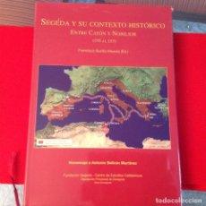 Catálogos y Libros de Monedas: SEGEDA Y SU CONTEXTO HISTÓRICO, ENTRE CATÓN Y NOBILIOR (195-153) DE FCO. BURILLO MOZOTA, 2006, . Lote 201605101