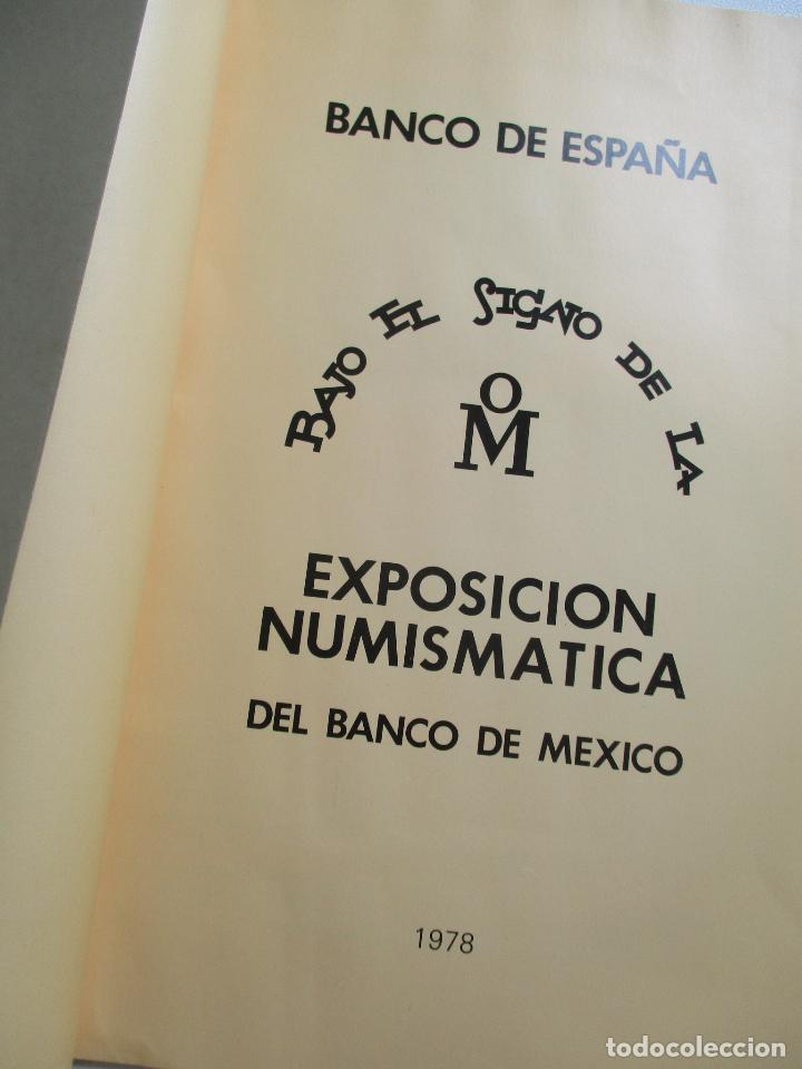 Catálogos y Libros de Monedas: BANCO DE ESPAÑA, BAJO EL SIGNO DE LA OM.-EXPOSICIÓN NUMISMATICA DEL BANCO DE MEXICO-1978-FOLLETO - Foto 3 - 203265755