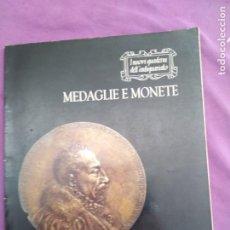 Catálogos y Libros de Monedas: MEDALLAS Y MONEDAS MEDAGLIE E MONETE FABBRI EDITORI I NUOVI QUADERNU DELL ANTIQUARIATO N 15. Lote 203492315