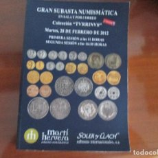 Catálogos y Libros de Monedas: CATALOGO MARTI HERVERA, SOLER Y LLACH 28 FEBRERO 2012. Lote 203801380