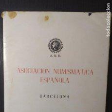 Catálogos y Libros de Monedas: ASOCIACION NUMISMATICA CATALOGO REDACTADO 1967. Lote 205202982